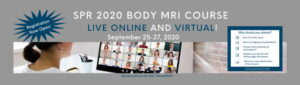 SPR 2020 BODY MRI COURSE